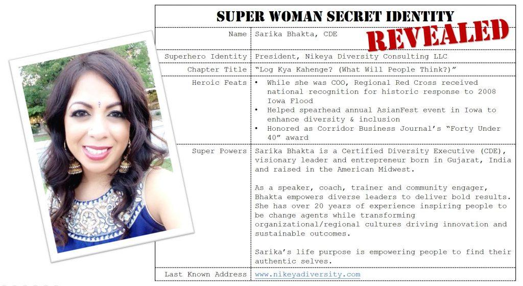 Sarika Bhakta, Super Woman