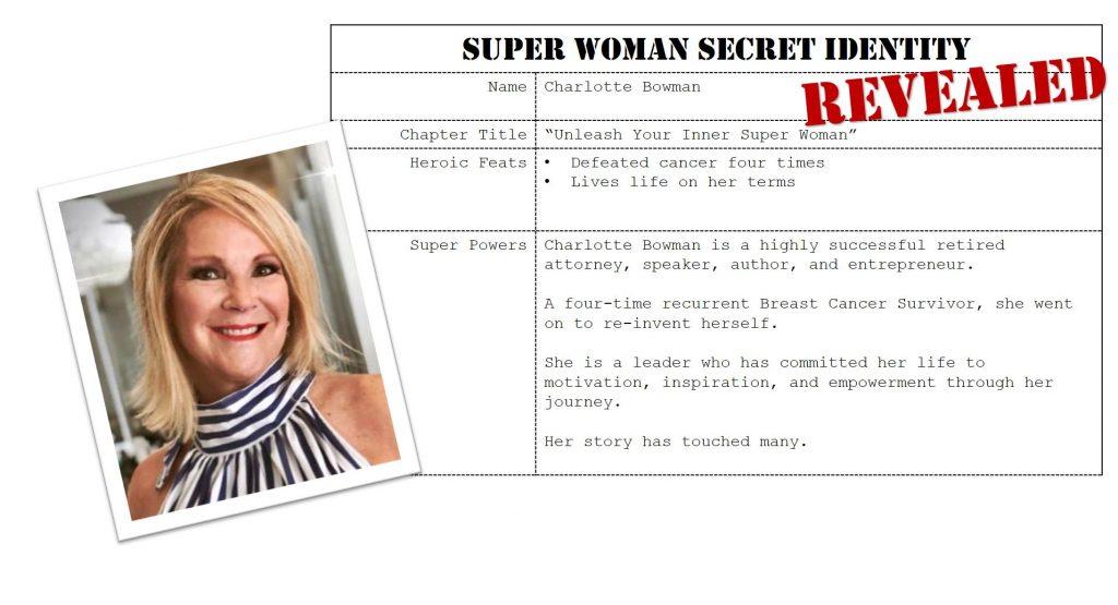 Charlotte Bowman, Super Woman