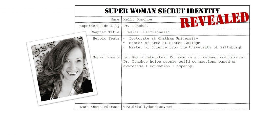 Kelly Donohoe, Super Woman