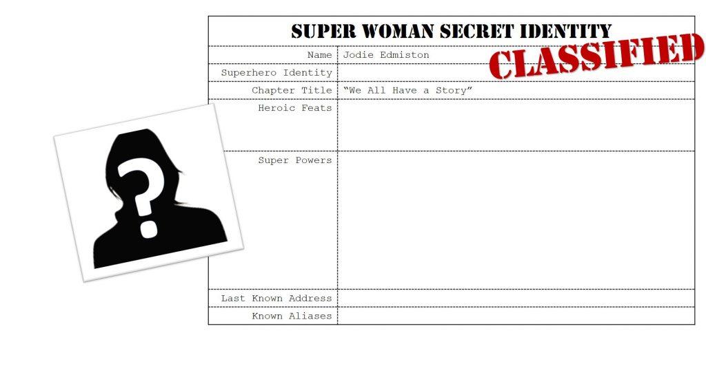 Jodie Edmiston, Super Woman
