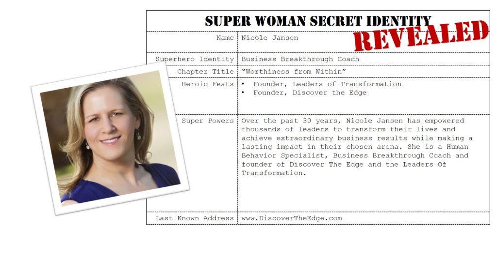 Nicole Jansen, Super Woman