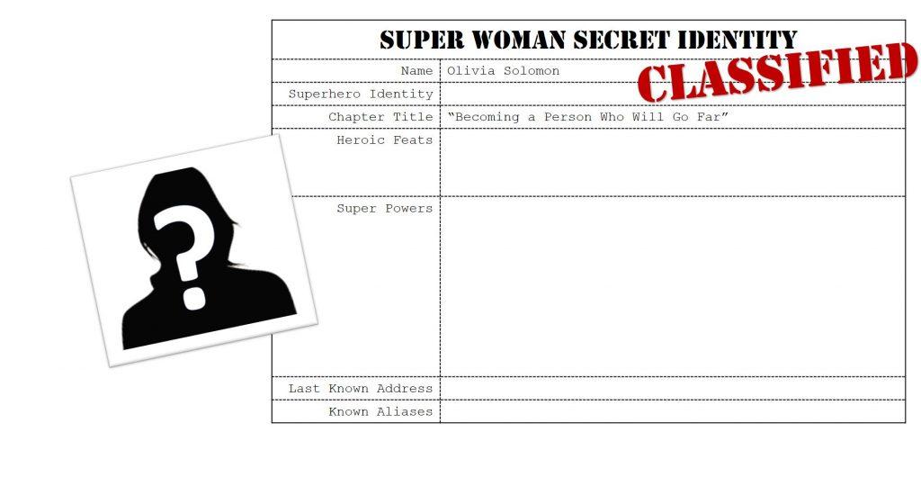 Olivia Solomon, Super Woman