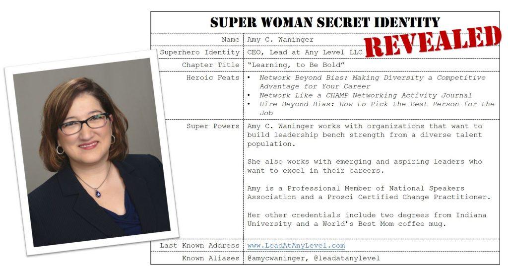 Amy C. Waninger, Super Woman